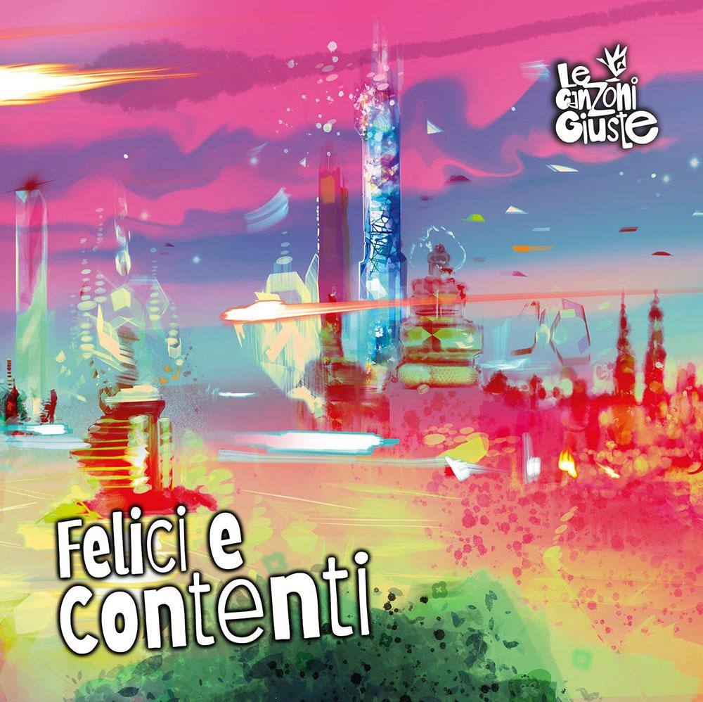 """Felici e Contenti"""" è l'album d'esordio della della band ironico-goliardica abruzzese Le Canzoni Giuste – S&H Magazine"""
